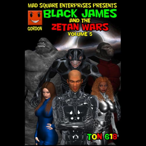 black james and the zetan wars - volume 5