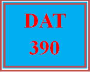 DAT 390 All Discussions   eBooks   Education