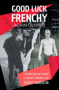 Good Luck Frenchy, par Alain Olivier | eBooks | Biographies