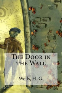 the door in the wall by h.g.wells