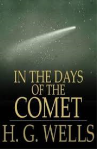 in the days of the comet by h.g.wells
