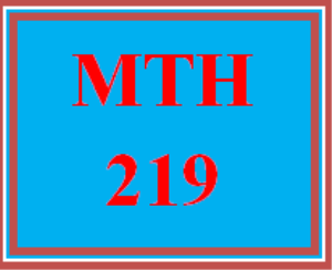 MTH 219T Wk 5 – Final Exam | eBooks | Education