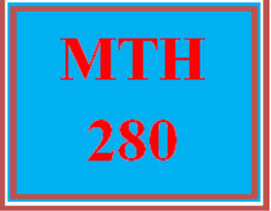 MTH 280 Wk 7 – Final Exam | eBooks | Education