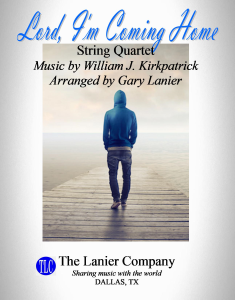 Lord, I'm Coming Home, String Quartet, Video for Projection & Streaming | Music | Instrumental