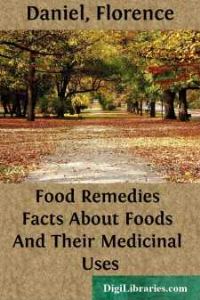 food remedies facts about foods and their medical uses