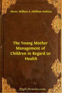 the young mother management of children in regards to health