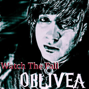 oblivea - watch the fall