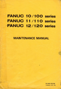 FANUC 10-11-12 M/T Maintenance manual | Documents and Forms | Manuals