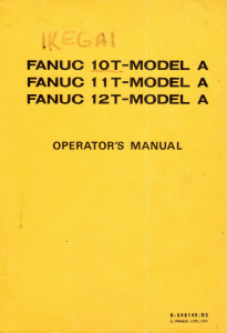 FANUC 10-11-12 T Operator's manual | Documents and Forms | Manuals