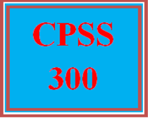 CPSS 300 Entire Course | eBooks | Education