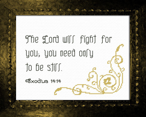 The Lord Will Fight For You | Crafting | Cross-Stitch | Other