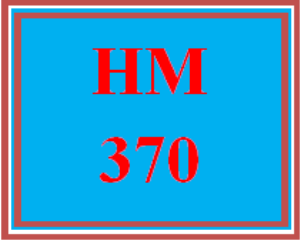 HM 370 Wk 5 - Case Study - Effective Communication and Decision Making Strategies | eBooks | Education