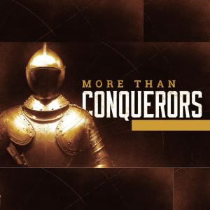 More Than Conquerors | Music | Gospel and Spiritual