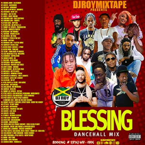 dj roy presents blessings dancehall mix 2020