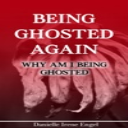 Being ghosted | eBooks | Psychology & Psychiatry