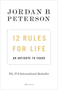 12 rules for life/peterson, jordan