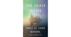 the glass hotel emily st. john mandel