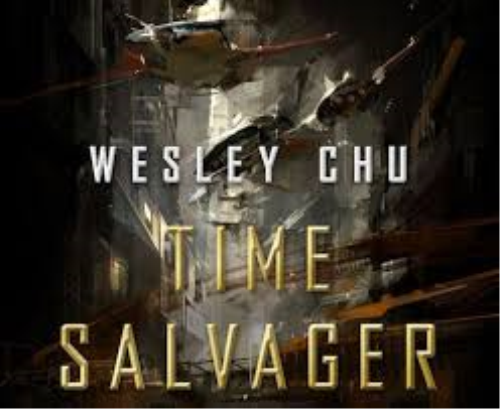 First Additional product image for - Chu Wesley - Time Salvager