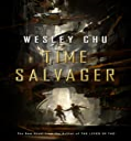 Chu Wesley - Time Salvager | eBooks | Fiction
