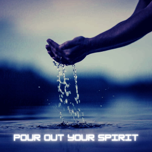 Pour Out Your Spirit - Soaking Worship | Music | Instrumental