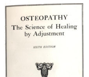 osteopathy - the science of healing by adjustment