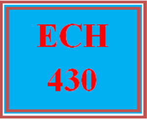 ech 430 wk 5 discussion - environment and connections