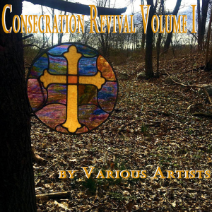 Consecration Revival Vol. I | Music | Gospel and Spiritual