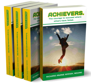 achievers: the courage to succeed where others have failed
