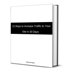 12 ways to increase traffic to your site in 30 days