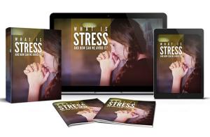 qu'est-ce que le stress et comment l'éviter