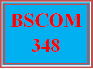 BSCOM 348 Wk 1 Discussion | eBooks | Education