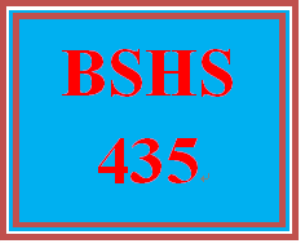BSHS 435 All Discussions | eBooks | Education