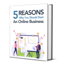 5 Reasons Why You Should Start an Online Business | eBooks | Business and Money