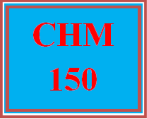 CHM 150 All Discussions | eBooks | Education