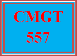 CMGT 557 All Discussions | eBooks | Education