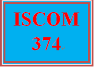 ISCOM 374 All Discussions | eBooks | Education
