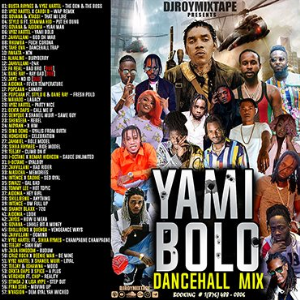 dj roy presents yami bolo dancehall mix 2020