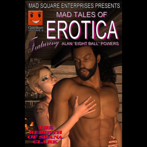 mad tales of erotica - volume 8: the rebirth of shana clark