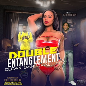dj roy presents double entanglement clean dancehall mix [sept 2020]