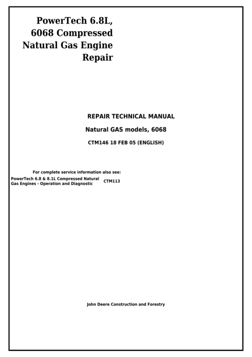Second Additional product image for - Instant Download John Deere PowerTech 6.8L, 6068 Compressed Natural Gas Engine Repair Technical Manual ctm146