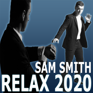 sam smith relax 2020