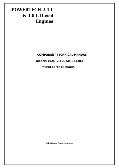 Second Additional product image for - John Deere Powertech 4024 2.4 L & 5030 3.0 L Diesel Engines Technical Service Repair Manual (CTM301)