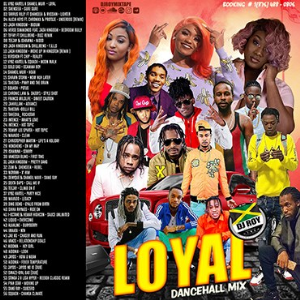 dj roy loyal dancehall mix