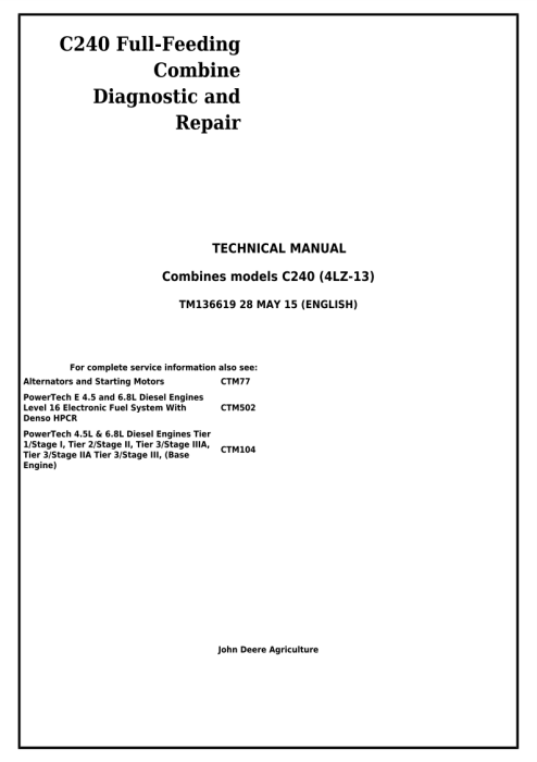First Additional product image for - Download John Deere C240 (4LZ-13) Full-Feeding Combine Diagnostic and Repair Technical Manual (TM136619)