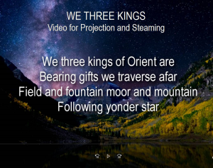 we three kings flute and piano, video for projection & streaming
