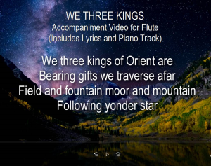 we three kings, accompaniment video for flute (includes lyrics & piano track)