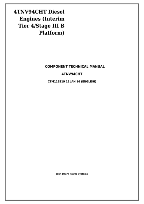 First Additional product image for - Download John Deere Yanmar 4TNV94CHT Diesel Engine (Interim Tier 4/Stage IIIB) Service Repair Technical Manual CTM116319
