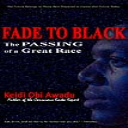 FADE TO BLACK: The Passing of a Great Race | eBooks | Non-Fiction