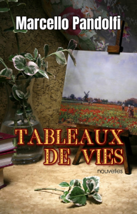 Tableaux de vies, par Marcello Pandolfi | eBooks | Fiction
