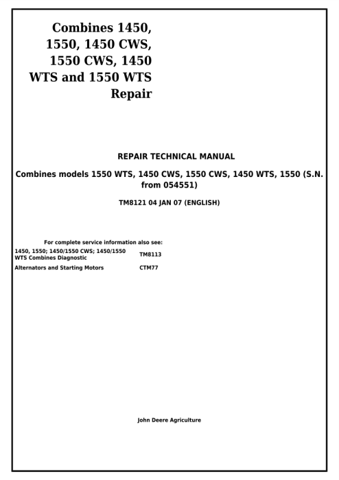 First Additional product image for - John Deere Combines 1450, 1550, 1450CWS, 1550CWS, 1450WTS, 1550WTS Service Repair Manual (tm8121)